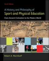 9780078022715-0078022711-A History and Philosophy of Sport and Physical Education: From Ancient Civilizations to the Modern World