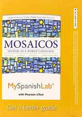 9780205997244-0205997244-MySpanishLab with Pearson eText -- Access Card -- for Mosaicos: (multi-semester access) (6th Edition)
