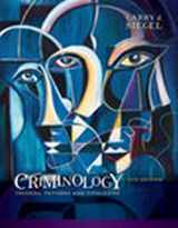 9781337091848-1337091847-Criminology: Theories, Patterns and Typologies