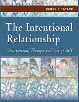 9780803613652-0803613652-The Intentional Relationship: Occupational Therapy and Use of Self