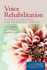 9781284077469-1284077462-Voice Rehabilitation: Testing Hypotheses and Reframing Therapy