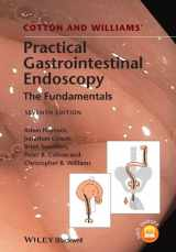 9781118406465-111840646X-Cotton and Williams' Practical Gastrointestinal Endoscopy: The Fundamentals