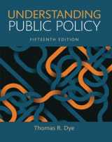 9780134169972-0134169972-Understanding Public Policy (15th Edition)