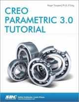 9781585039487-1585039489-Creo Parametric 3.0 Tutorial