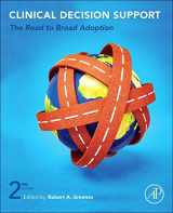9780123984760-0123984769-Clinical Decision Support, Second Edition: The Road to Broad Adoption
