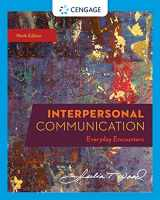 9780357032947-0357032942-Interpersonal Communication: Everyday Encounters (MindTap Course List)