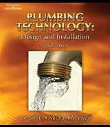 9781418050917-1418050911-Plumbing Technology: Design and Installation