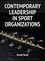 9780736096423-0736096426-Contemporary Leadership in Sport Organizations