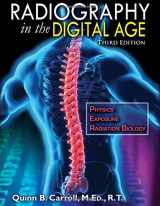 9780398092146-0398092141-Radiography in the Digital Age: Physics - Exposure - Radiation Biology