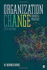 9781506357997-1506357997-Organization Change: Theory and Practice