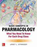 9781259861079-1259861074-Basic Concepts in Pharmacology: What You Need to Know for Each Drug Class, Fifth Edition
