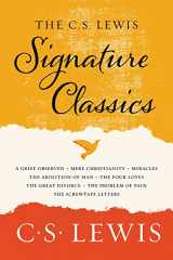 9780062572547-0062572547-The C. S. Lewis Signature Classics: An Anthology of 8 C. S. Lewis Titles: Mere Christianity, The Screwtape Letters, Miracles, The Great Divorce, The ... The Abolition of Man, and The Four Loves