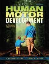 9781621590439-1621590437-Human Motor Development: A Lifespan Approach