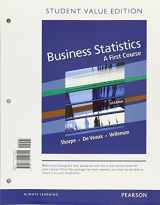 9780134494449-013449444X-Business Statistics: A First Course Student Value Edition Plus NEW MyLab Statistics with Pearson eText (3rd Edition)