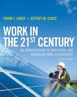 9781118291207-1118291204-Work in the 21st Century: An Introduction to Industrial and Organizational Psychology