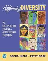 9780134047232-0134047230-Affirming Diversity: The Sociopolitical Context of Multicultural Education (7th Edition) (What's New in Foundations / Intro to Teaching)