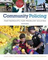 9781285096674-1285096673-Community Policing: Partnerships for Problem Solving