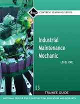 9780132286084-0132286084-Industrial Maintenance Mechanic Level 1 Trainee Guide, Paperback (3rd Edition) (Contren Learning)