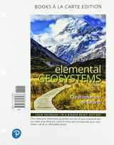 9780134818566-0134818563-Elemental Geosystems, Books a la Carte Edition (9th Edition)