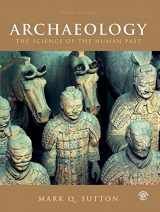 9781138093478-1138093475-Archaeology: The Science of the Human Past