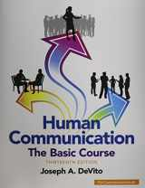 9780133866384-0133866386-Human Communication: The Basic Course (13th Edition)