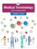 9780134320496-0134320492-Medical Terminology: Get Connected! Plus MyMedicalTerminologyLab with Pearson eText -- Access Card Package (2nd Edition)