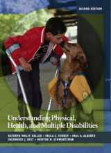 9780132402736-0132402734-Understanding Physical, Health, and Multiple Disabilities (2nd Edition)