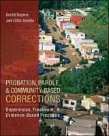 9780078111501-0078111501-Probation, Parole, and Community-Based Corrections: Supervision, Treatment, and Evidence-Based Practices (Connect, Learn, Succeed)