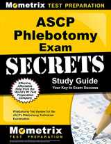 9781630940096-1630940097-ASCP Phlebotomy Exam Secrets Study Guide: Phlebotomy Test Review for the ASCP's Phlebotomy Technician Examination (Mometrix Secrets Study Guides)