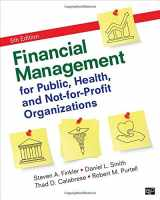 Financial Management for Public, Health, and Not-for-Profit Organizations Fifth Edition