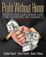 9780133008500-0133008509-Profit Without Honor: White Collar Crime and the Looting of America (6th Edition)