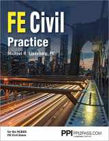 9781591265306-1591265304-PPI FE Civil Practice, 1st Edition (Paperback) - Comprehensive Practice for the NCEES FE Civil Exam