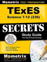 9781630940027-163094002X-TExES Science 7-12 (236) Secrets Study Guide: TExES Test Review for the Texas Examinations of Educator Standards (Secrets (Mometrix))