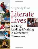 9780471652984-0471652989-Literate Lives: Teaching Reading and Writing in Elementary Classrooms