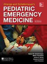 9780071829267-0071829261-Strange and Schafermeyer's Pediatric Emergency Medicine, Fourth Edition (Strange, Pediatric Emergency Medicine)