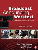 Broadcast Announcing Worktext: A Media Performance Guide