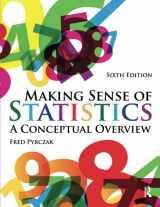 9781936523276-1936523272-Making Sense of Statistics: A Conceptual Overview