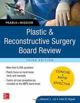 9780071832014-0071832017-Plastic and Reconstructive Surgery Board Review: Pearls of Wisdom, Third Edition