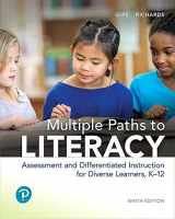 9780134683898-0134683897-Multiple Paths to Literacy: Assessment and Differentiated Instruction for Diverse Learners, K-12 (9th Edition)