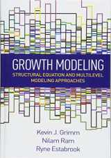 9781462526062-1462526063-Growth Modeling: Structural Equation and Multilevel Modeling Approaches (Methodology in the Social Sciences)