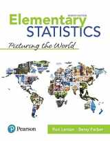 9780134683416-0134683412-Elementary Statistics: Picturing the World