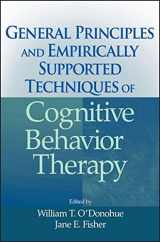 9780470227770-047022777X-General Principles and Empirically Supported Techniques of Cognitive Behavior Therapy