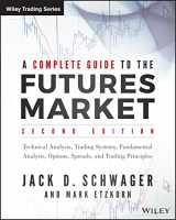 9781118853757-111885375X-A Complete Guide to the Futures Market: Technical Analysis, Trading Systems, Fundamental Analysis, Options, Spreads, and Trading Principles (Wiley Trading)