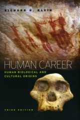 9780226439655-0226439658-The Human Career: Human Biological and Cultural Origins, Third Edition