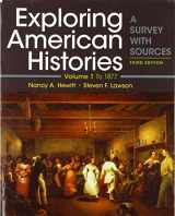9781319106409-1319106404-Exploring American Histories, Volume 1: A Survey with Sources