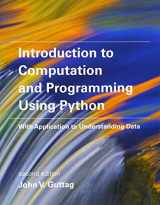 Introduction to Computation and Programming Using Python: With Application to Understanding Data (MIT Press)