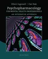 9781285845227-1285845226-Psychopharmacology for Mental Health Professionals: An Integrative Approach
