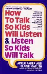 9780380570003-0380570009-How to Talk So Kids Will Listen and Listen So Kids Will Talk