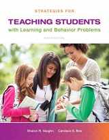 9780133743999-0133743993-Strategies for Teaching Students with Learning and Behavior Problems, Enhanced Pearson eText --Standalone Access Card (9th Edition)