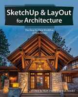 9780996539326-0996539328-SketchUp & LayOut for Architecture: The Step by Step Workflow of Nick Sonder